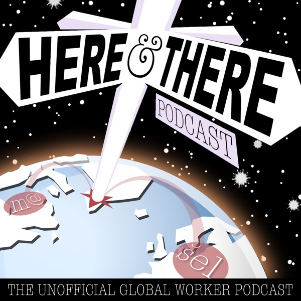 Here & There Podcast
