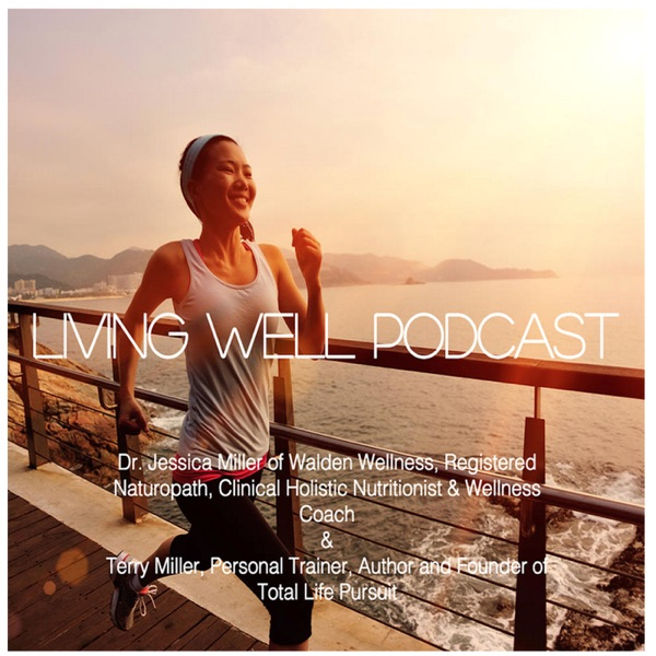 Living Well Podcast