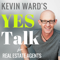 Kevin Ward's YES Talk | Real Estate Coaching and Success Training for Agents
