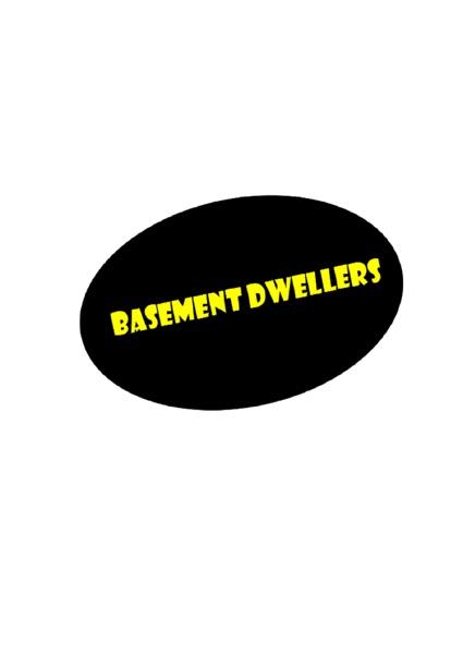 Basement Dwellers