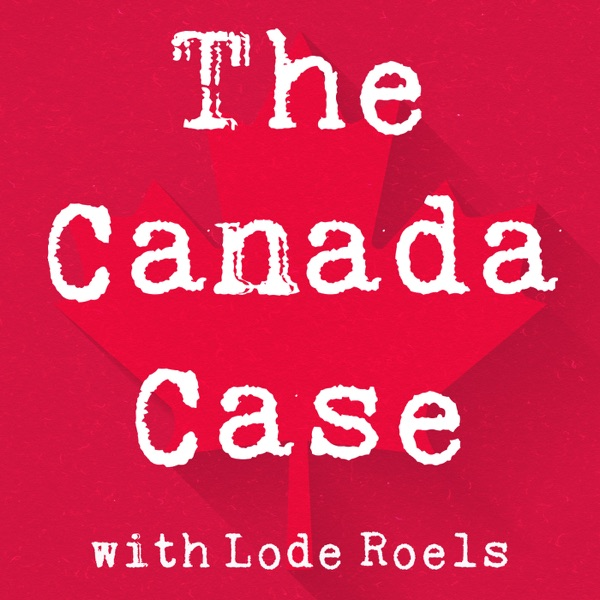 The Canada Case Podcast