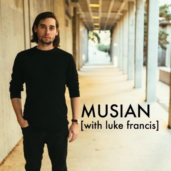 MUSiAN [with Luke Francis]