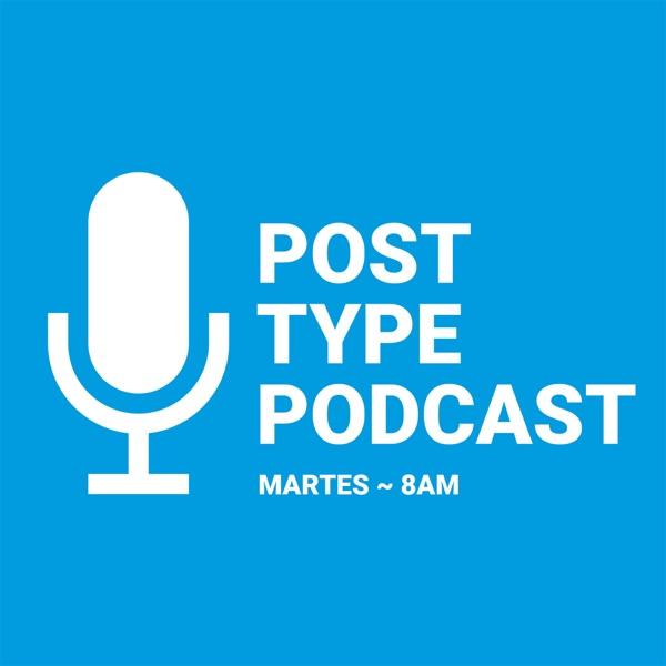 PostType Podcast - Podcast sobre diseño web y WordPress. Cada martes a las 8am