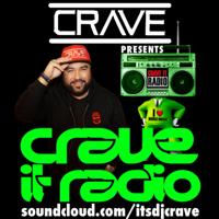ITSDJCRAVE | CRAVEITRADIO podcast