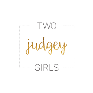 Two Judgey Girls