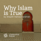 Why Islam is True with Shaykh Hamza Karamali