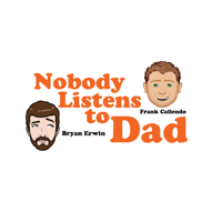 Nobody Listens To Dad podcast
