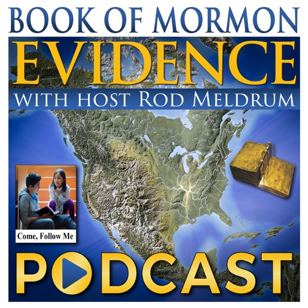 Come Follow Me 2020 - Book of Mormon Evidence