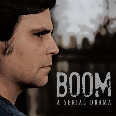 Boom: A Serial Drama