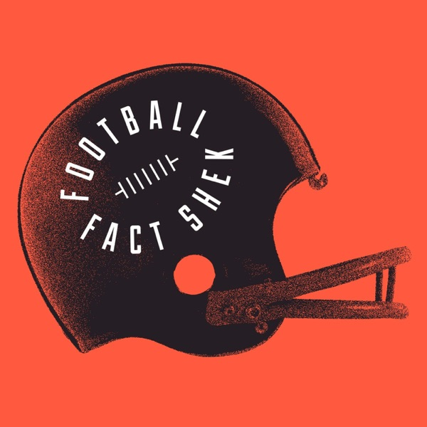 Football Fact Shek: A show about the NFL