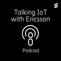 Talking IoT with Ericsson podcast