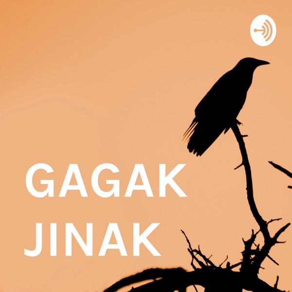 GAGAK JINAK