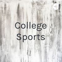 College Sports podcast
