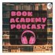 Book Academy Podcast
