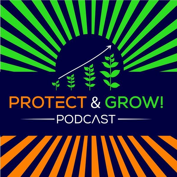 Protect & Grow!