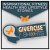 Givercise™ Shorts |Inspired Storytelling|Christian Inspirational Fitness, Health, & Lifestyle Short Stories