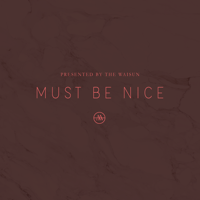 Must Be Nice podcast