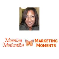 Morning Motivation & Marketing Moments podcast