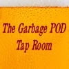 The Garbage POD Tap Room