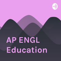 AP ENGL Education podcast