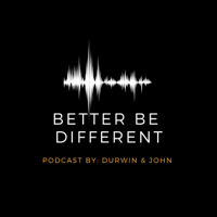 Better Be Different podcast