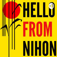 Hello From Nihon podcast