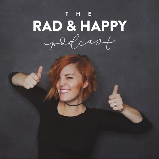 Cover image of The Rad And Happy Podcast