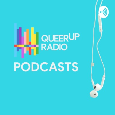QueerUp Radio Podcasts