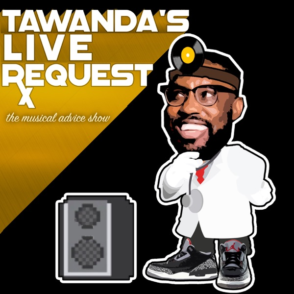 Tawanda's Live Request