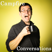Campfire Conversations podcast