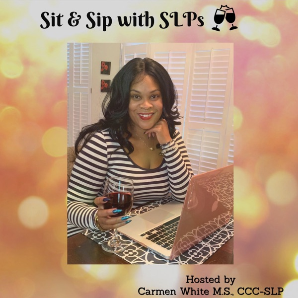 Sit & Sip with SLPs