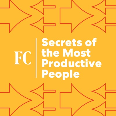 Secrets Of The Most Productive People:Fast Company
