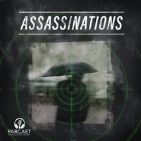 Podcast cover art for Assassinations
