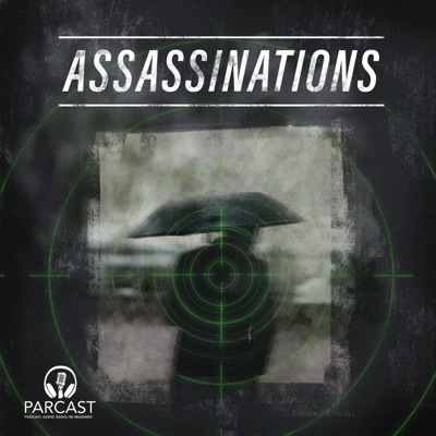All Assassinations Episodes Now Available!