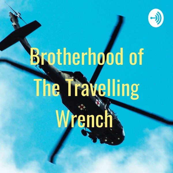 Brotherhood of The Travelling Wrench