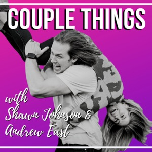 Couple Things with Shawn and Andrew
