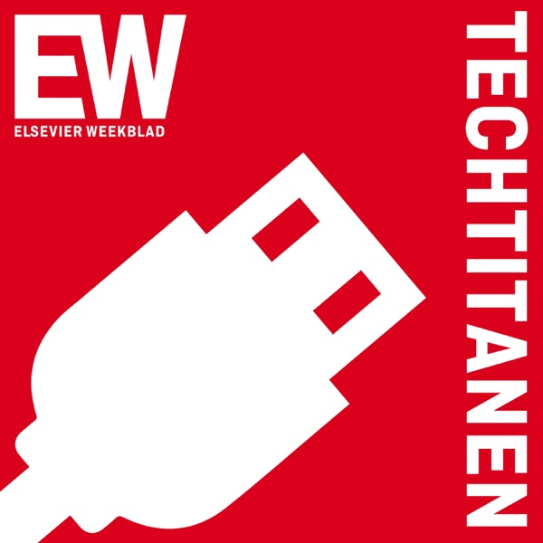 Techtitanen - Elsevier Weekblad podcast show image