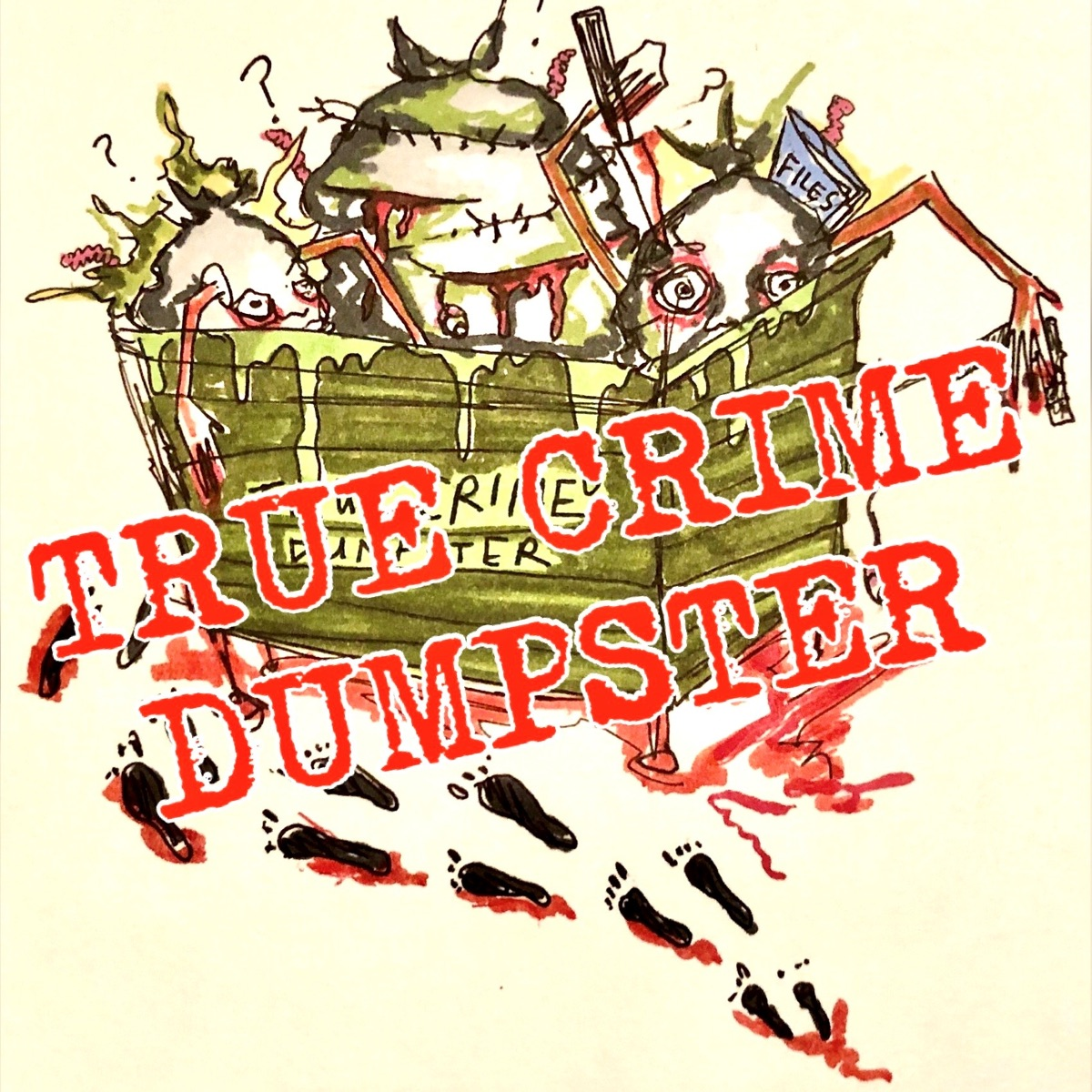 True Crime Dumpster