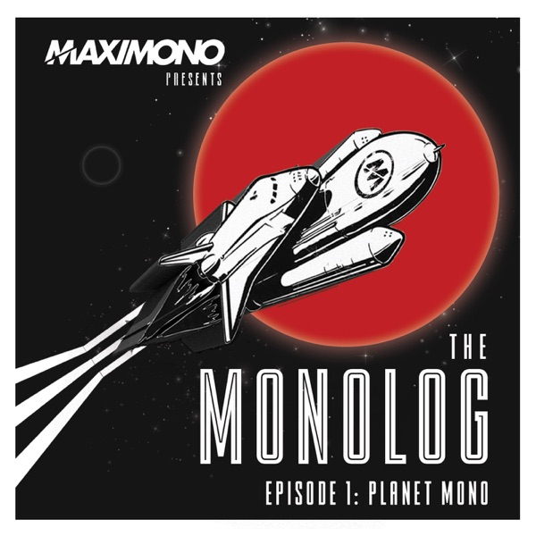 MAXIMONO – The Monolog Show