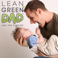 Lean Green DAD™ Radio podcast