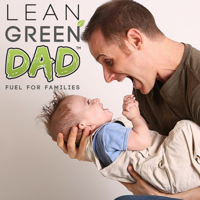 Lean Green DAD™ Radio:Parents On Demand Network | Cory Warren: A husband, father, vegan athlete, plant-based champion