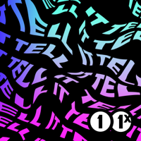 Podcast cover art for Tell It