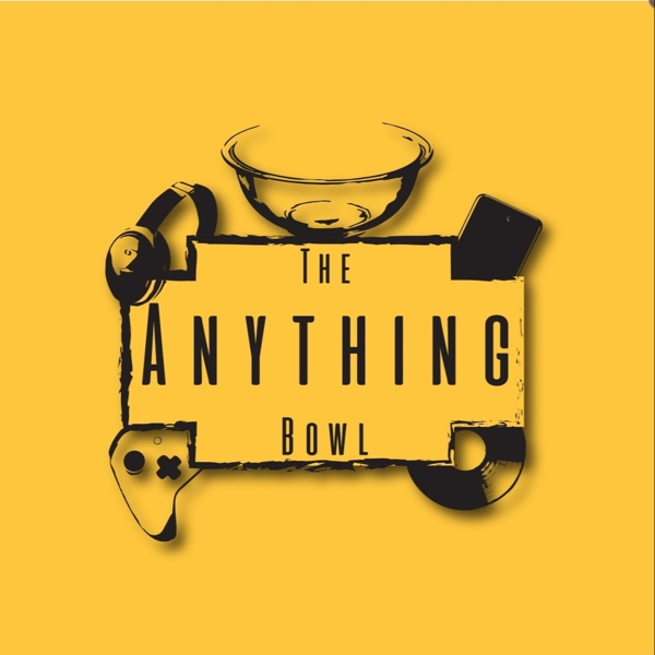 The Anything Bowl