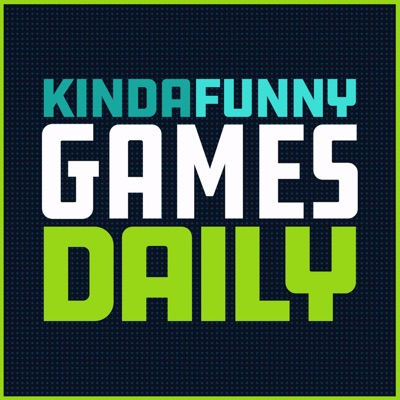 Kinda Funny Games Daily:Kinda Funny