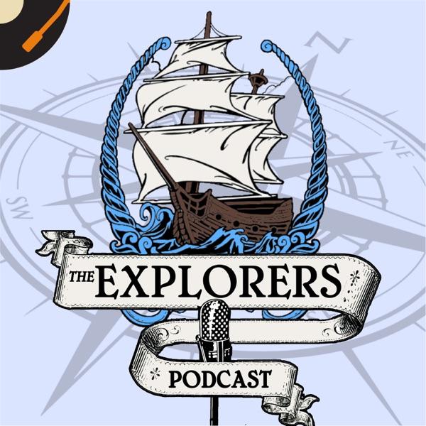 The Explorers Podcast