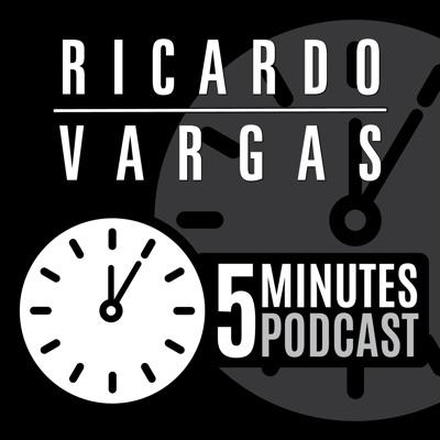 5 Minutes Podcast com Ricardo Vargas:Ricardo Viana Vargas