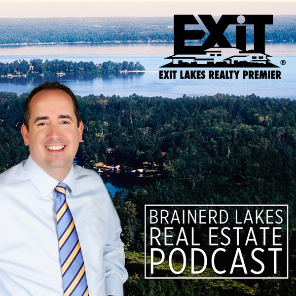 Brainerd Lakes Real Estate Podcast with Chad Schwendeman