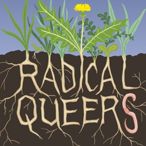 Radical Queers Podcast