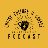 Christ, Culture, & Coffee podcast