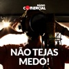 Rádio Comercial - Não Tejas Medo